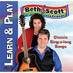 Beth & Scott Learn & Play, Vol. 2: Classic Sing-A-Long Songs (Feat. Jeff Raab)
