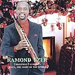 Ramond Yzer Christmas Favorites: Jesus, The Light Of The World