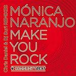 Monica Naranjo Make You Rock (Chris Daniel & Dj Suri Remix) (Mixes)