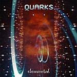 Quarks Elemental