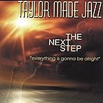 Taylor Made Jazz The Next Step -