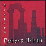 Robert Urban Elegies