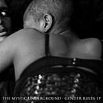 The Mystic Underground Gender Rules Ep