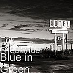 Erik Friedlander Blue In Green