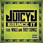 Juicy J Bounce It