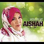 Aishah Memori Hit Aishah