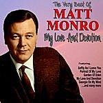 Matt Monro My Love And Devotion: The Very Best Of Matt Monro