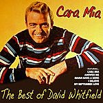 David Whitfield Cara Mia, The Best Of David Whitfield