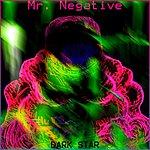 Mr. Negative Dark Star