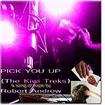 Robert Andrew Pick You Up (The Kiwi Treks)