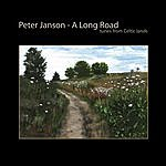 Peter Janson A Long Road: Tunes From Celtic Lands