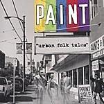Paint Urban Folk Tales