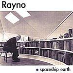 Rayno Spaceship Earth