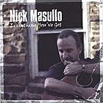 Nick Masullo Everything You've Got