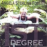 Angela Sterling Forest 1st Degree