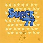 Super77 Super77