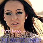 Chris Lago This Wasted Summer (Feat. Lizz Kellermann) - Single