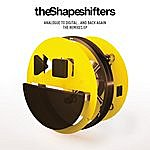 Shapeshifters Analogue To Digital... And Back Again (The Remixes EP)