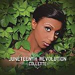 Collette Juneteenth Revolution
