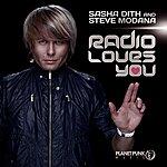 Sasha Dith Radio Loves You