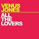 Venus Jones All The Lovers