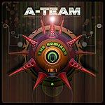 A-Team The Remixes - Volume 1