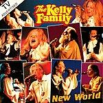 The Kelly Family New World