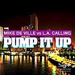 Mike De Ville Pump It Up