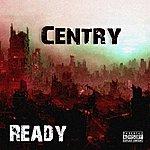 Centry Ready