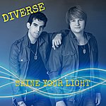 Diverse Shine Your Light - Single