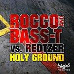 Rocco Holy Ground
