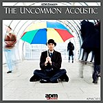 Jonathan Pointer The Uncommon Acoustic: Quirky Acoustic Vignettes From The Far Side