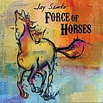 Jay Semko Force Of Horses