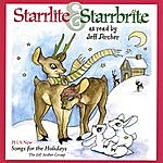 The Jeff Archer Group Starrlite & Starrbrite Plus New Songs