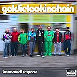 Goldie Lookin Chain Baneswell Express Vol. 2