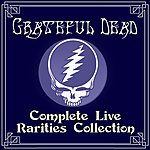 Grateful Dead Complete Live Rarities Collection