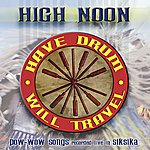 High Noon Have Drum, Will Travel