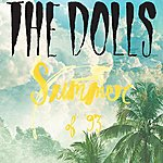 The Dolls Summer Of '93