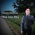 Casey Stratton Sea Into Sky