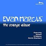 Evan Marcus The Orange Album