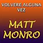 Matt Monro Volvere Alguna Vez