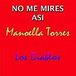 Manoella Torres No Me Mires Asi (Feat. Los Diablos)