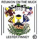 Lester Finney Reunion On The Muck