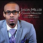 Jason Miller You're Great & Mighty