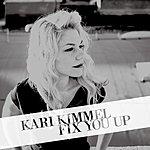 Kari Kimmel Fix You Up