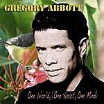 Gregory Abbott One World (One Heart One Mind)