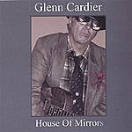 Glenn Cardier House Of Mirrors