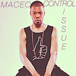 Maceo Control Issue