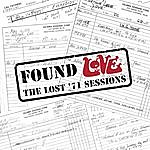 Love Found Love: The Lost '71 Sessions