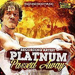 Platnum Passed Away - Single